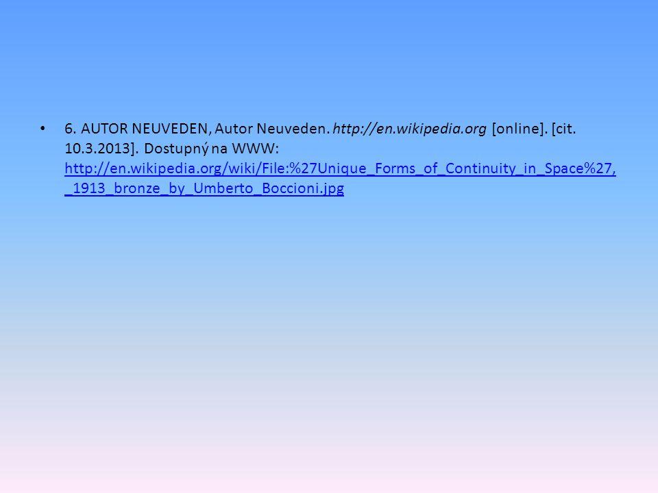 6.AUTOR NEUVEDEN, Autor Neuveden. http://en.wikipedia.org [online].