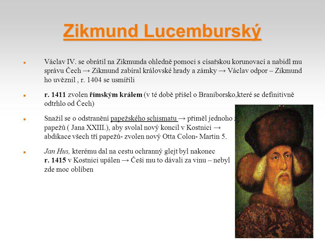 Zikmund Lucemburský Václav IV. se obrátil na Zikmunda ohledně pomoci s císařskou korunovací a nabídl mu správu Čech → Zikmund zabíral královské hrady