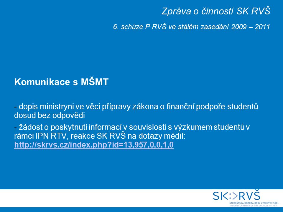 Zpráva o činnosti SK RVŠ 6.