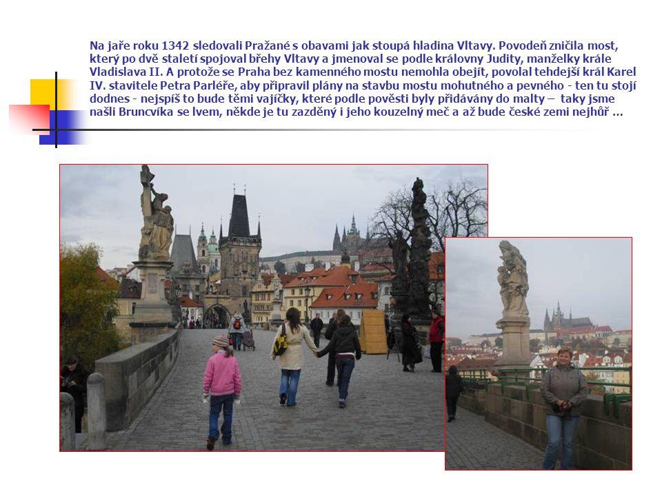 Na jaře roku 1342 sledovali Pražané s obavami jak stoupá hladina Vltavy.