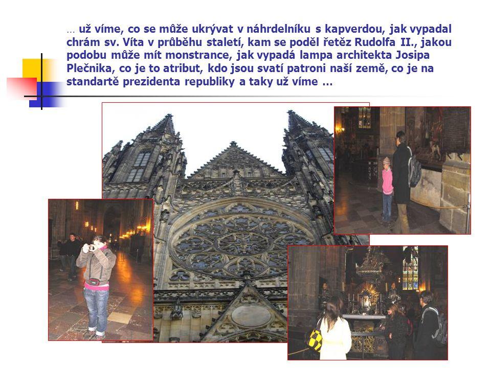 … už víme, co se může ukrývat v náhrdelníku s kapverdou, jak vypadal chrám sv.