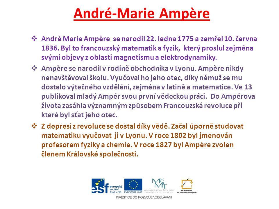 André-Marie Ampère  André Marie Ampère se narodil 22.