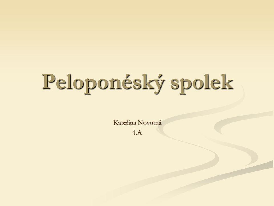 Peloponéský spolek Kateřina Novotná 1.A