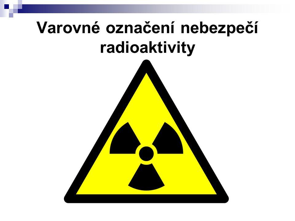 Varovné označení nebezpečí radioaktivity