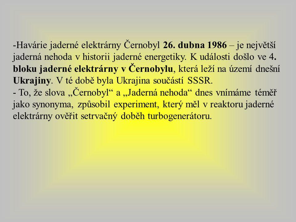 -Havárie jaderné elektrárny Černobyl 26.