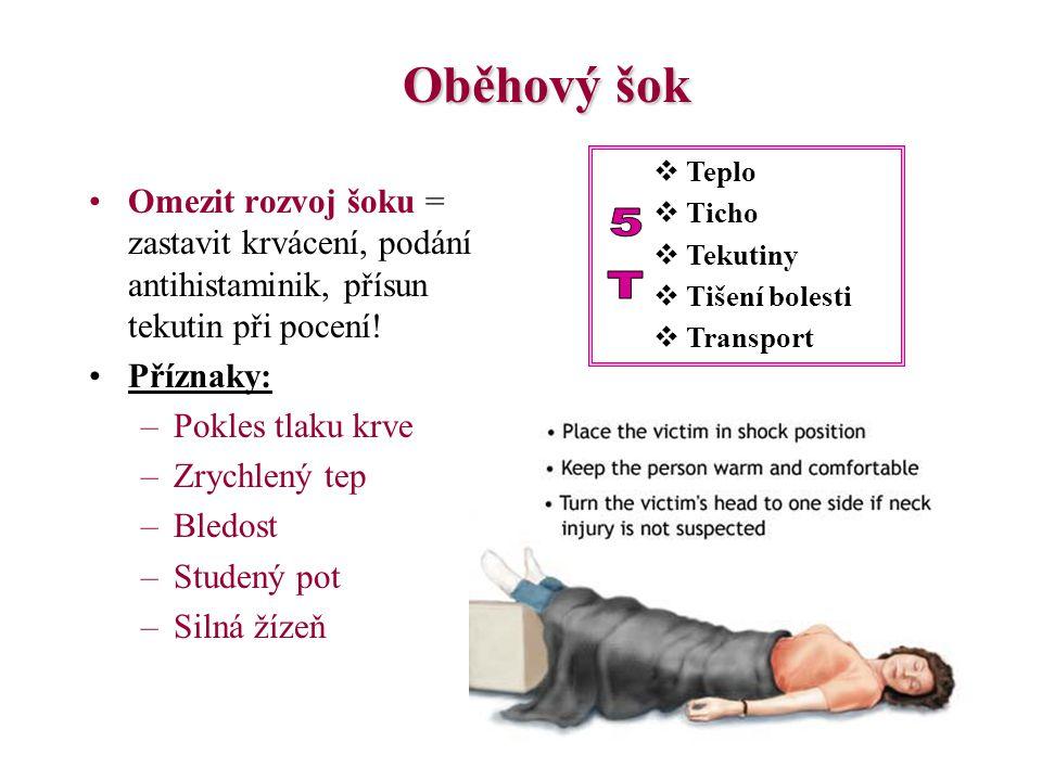 Šok Oběhový šokOběhový šok = selhání krevního oběhu s poruchou mikrocirkulace (vlásečnice) a nedostatečným prokrvením životně důležitých orgánů Anafyl