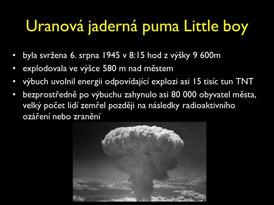 Uranová jaderná puma Little boy byla svržena 6.