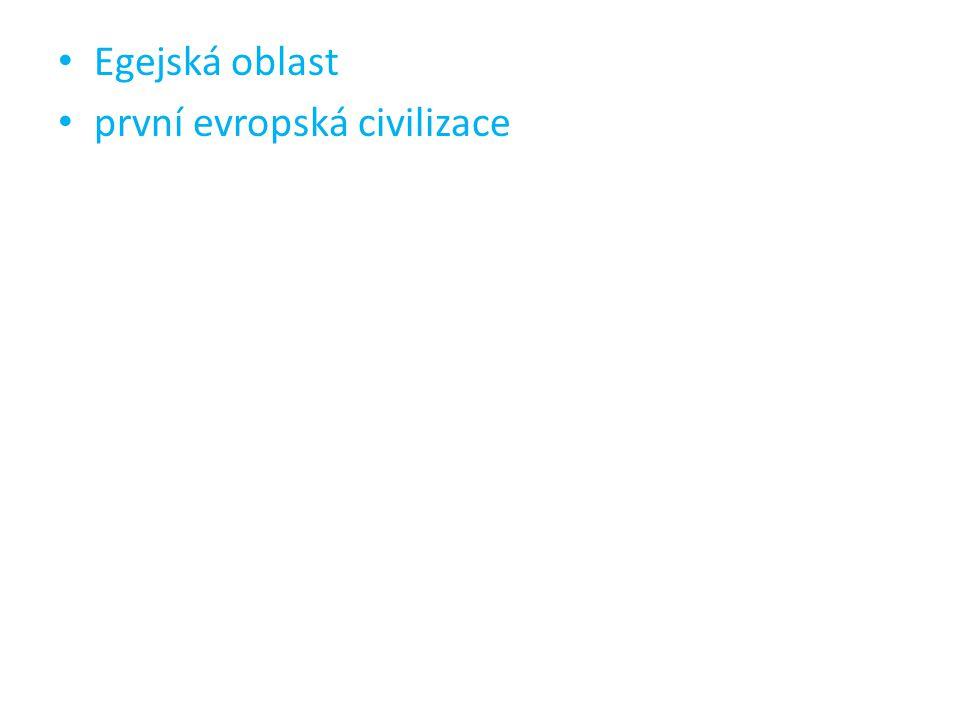 Domácí úkol Co nazýváme Egejskou oblastí.Co je typické pro dnešní řeckou krajinu.