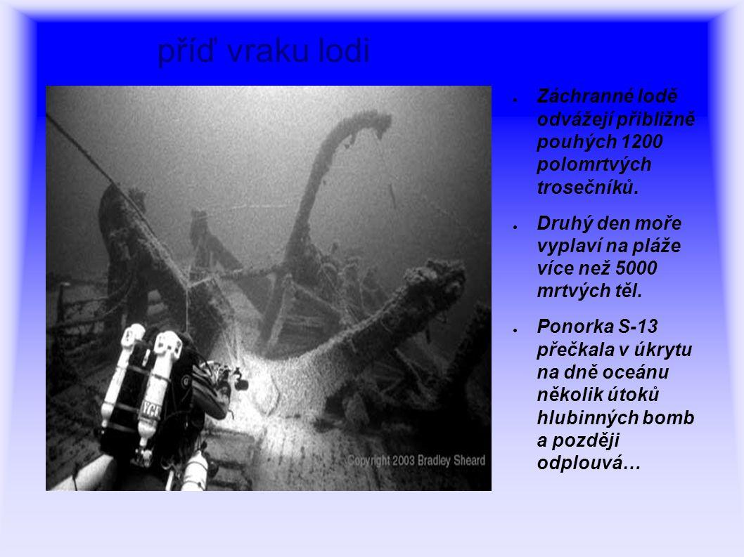● Záchranné lodě odvážejí přibližně pouhých 1200 polomrtvých trosečníků.
