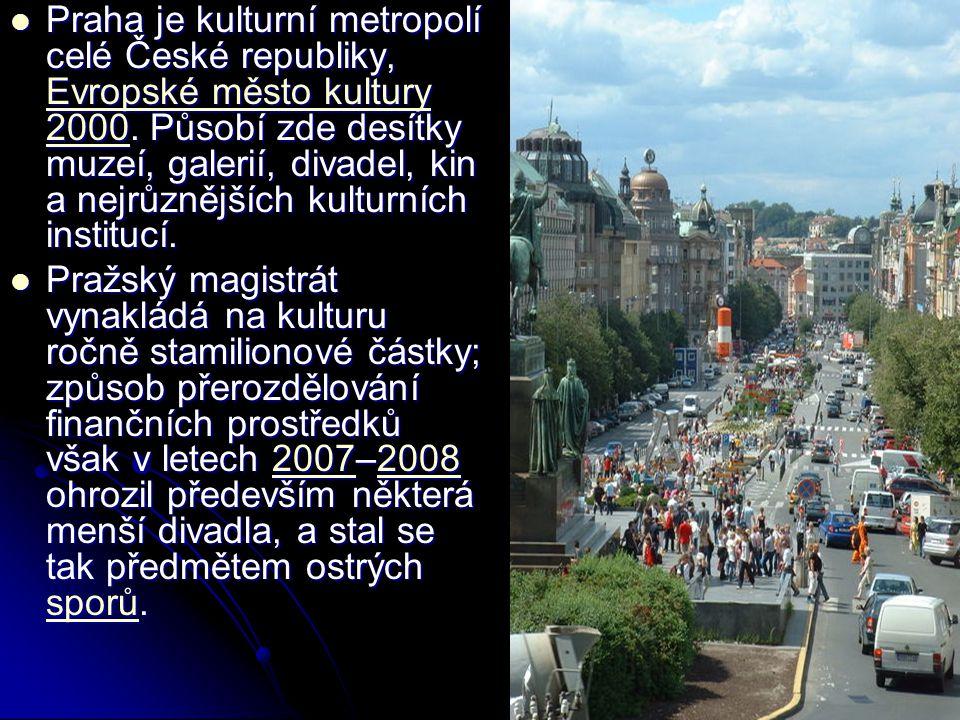 Praha je kulturní metropolí celé České republiky, Evropské město kultury 2000.