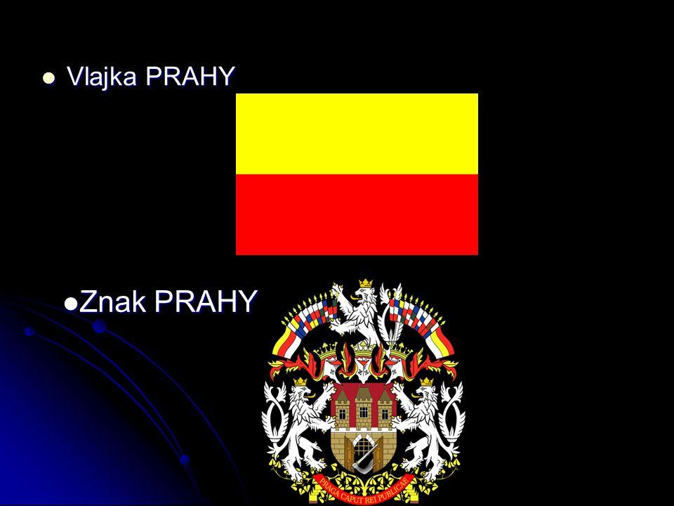 Vlajka PRAHY Vlajka PRAHY Znak PRAHY Znak PRAHY
