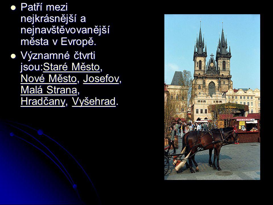 Patří mezi nejkrásnější a nejnavštěvovanější města v Evropě.