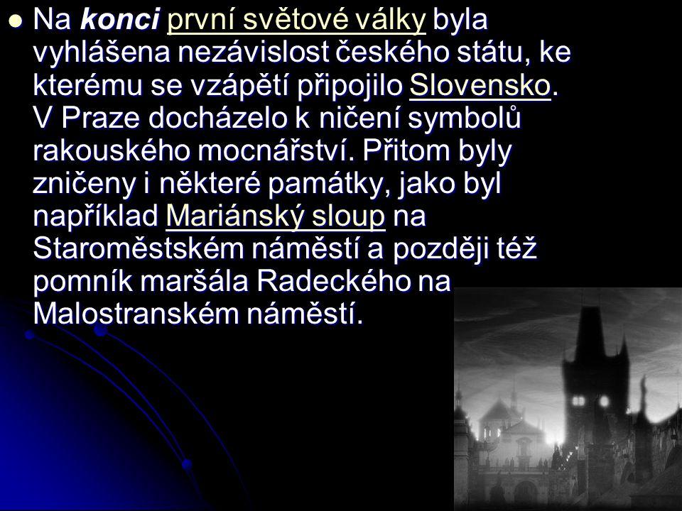 Na konci byla vyhlášena nezávislost českého státu, ke kterému se vzápětí připojilo Slovensko.