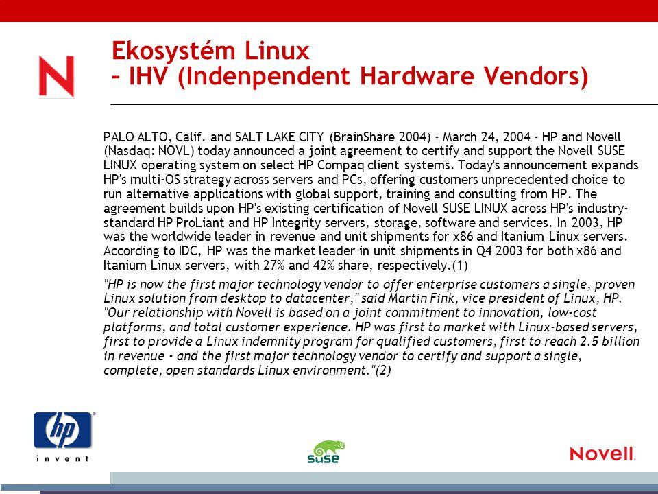 Ekosystém Linux – IHV (Indenpendent Hardware Vendors) PALO ALTO, Calif.