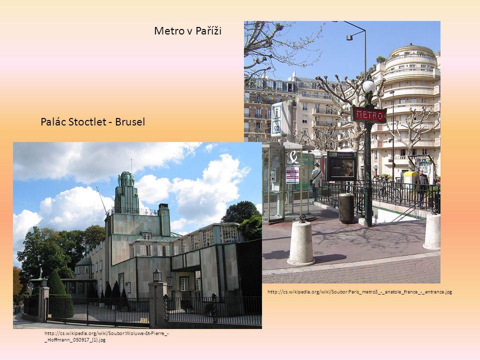 http://cs.wikipedia.org/wiki/Soubor:Woluwe-St-Pierre_- _Hoffmann_050917_(1).jpg Palác Stoctlet - Brusel http://cs.wikipedia.org/wiki/Soubor:Paris_metr