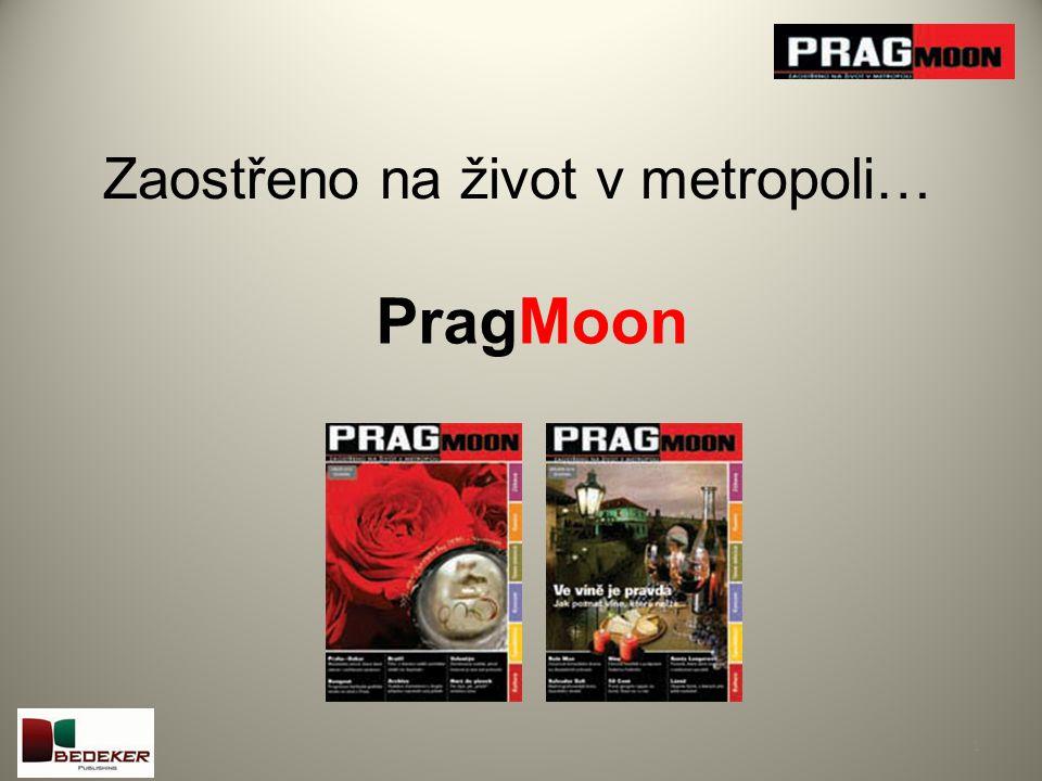 Zaostřeno na život v metropoli… 1 PragMoon