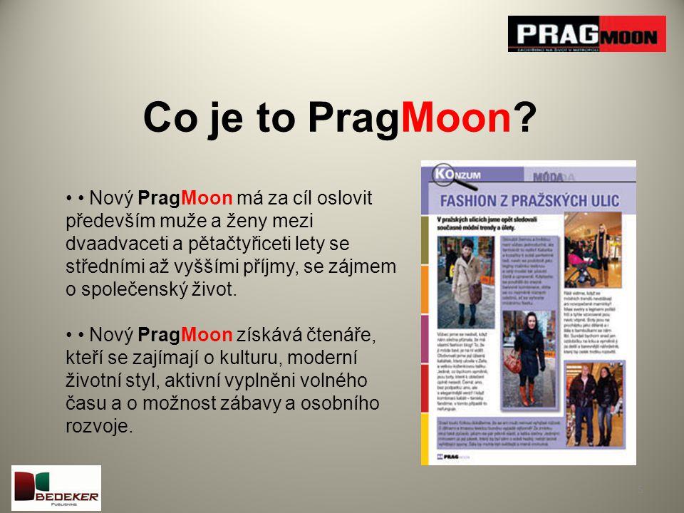Kde se vzal PragMoon.6 Pravděpodobně každá metropole na světě má svůj tzv.