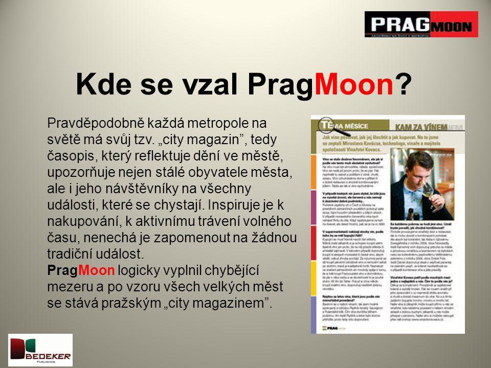 Kde se vzal PragMoon. 6 Pravděpodobně každá metropole na světě má svůj tzv.