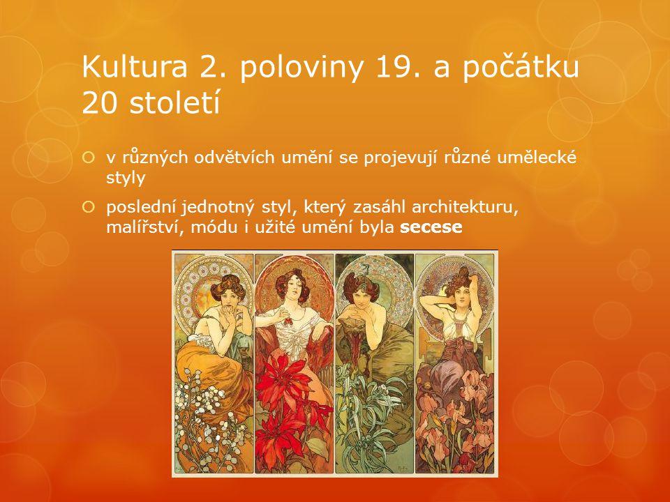 Kultura 2. poloviny 19.
