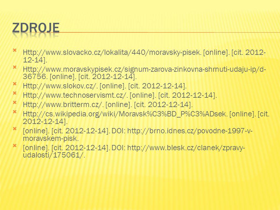 Http://www.slovacko.cz/lokalita/440/moravsky-pisek. [online]. [cit. 2012- 12-14]. Http://www.moravskypisek.cz/signum-zarova-zinkovna-shrnuti-udaju-i