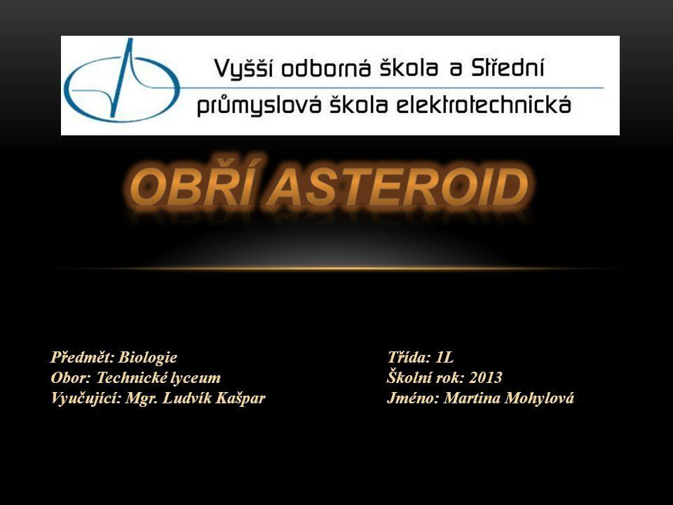 Předmět: BiologieTřída: 1L Obor: Technické lyceumŠkolní rok: 2013 Vyučující: Mgr.
