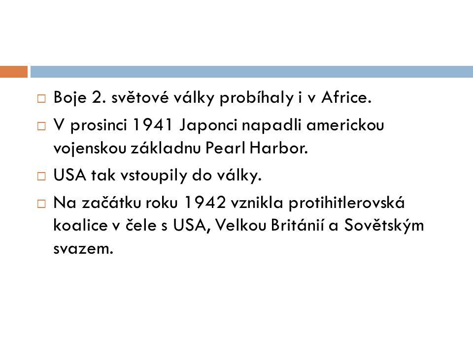  Boje 2.světové války probíhaly i v Africe.
