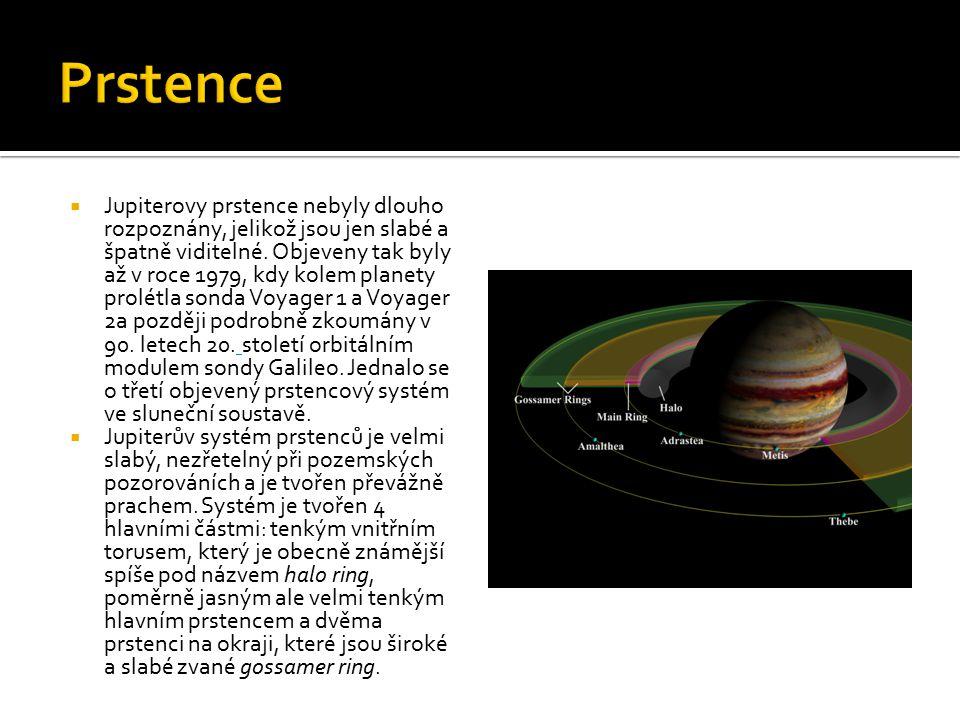  Jupiterovy prstence nebyly dlouho rozpoznány, jelikož jsou jen slabé a špatně viditelné. Objeveny tak byly až v roce 1979, kdy kolem planety prolétl