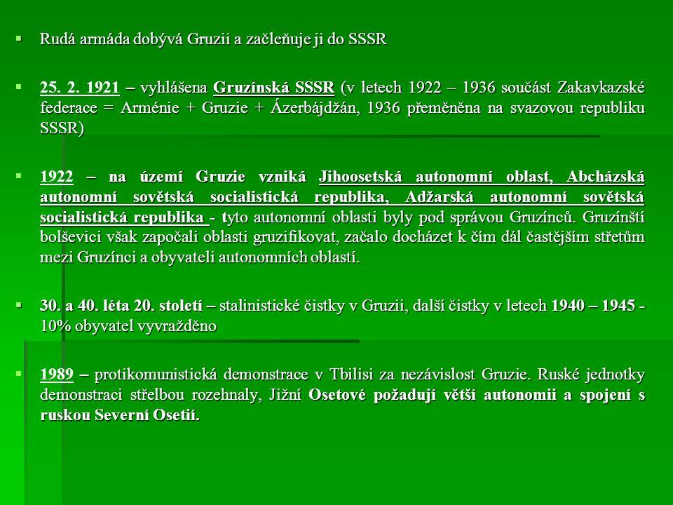  Rudá armáda dobývá Gruzii a začleňuje ji do SSSR  – vyhlášena Gruzínská SSSR (v letech 1922 – 1936 součást Zakavkazské federace = Arménie + Gruzie