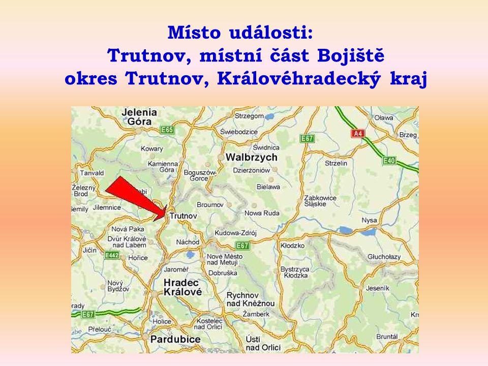 Místo události: Trutnov, místní část Bojiště okres Trutnov, Královéhradecký kraj
