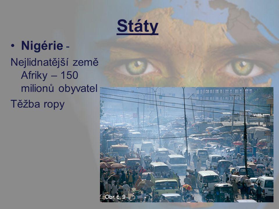 Senegal – hlavní město Dakar (světoznámá rallye Dakar) Demokratická republika Kongo (Zair) – Těžba diamantů a rud barevných kovů.