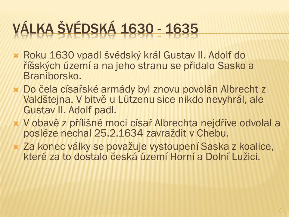  Roku 1630 vpadl švédský král Gustav II.