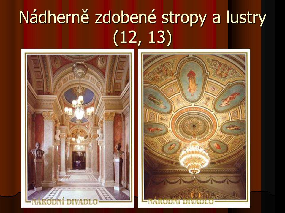 Nádherně zdobené stropy a lustry (12, 13)