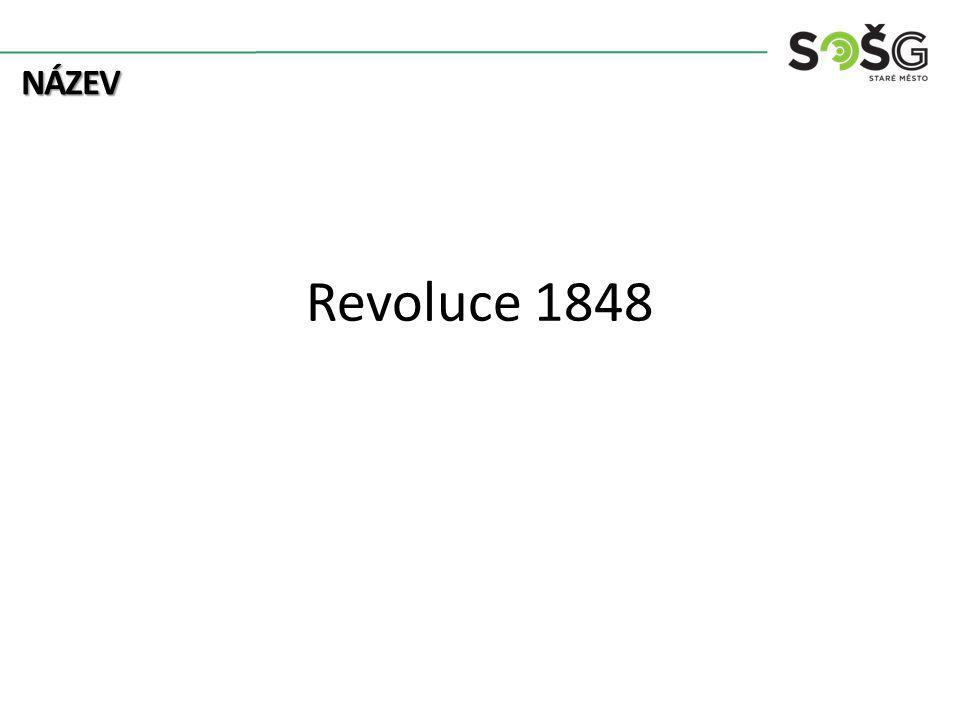 NÁZEV Revoluce 1848