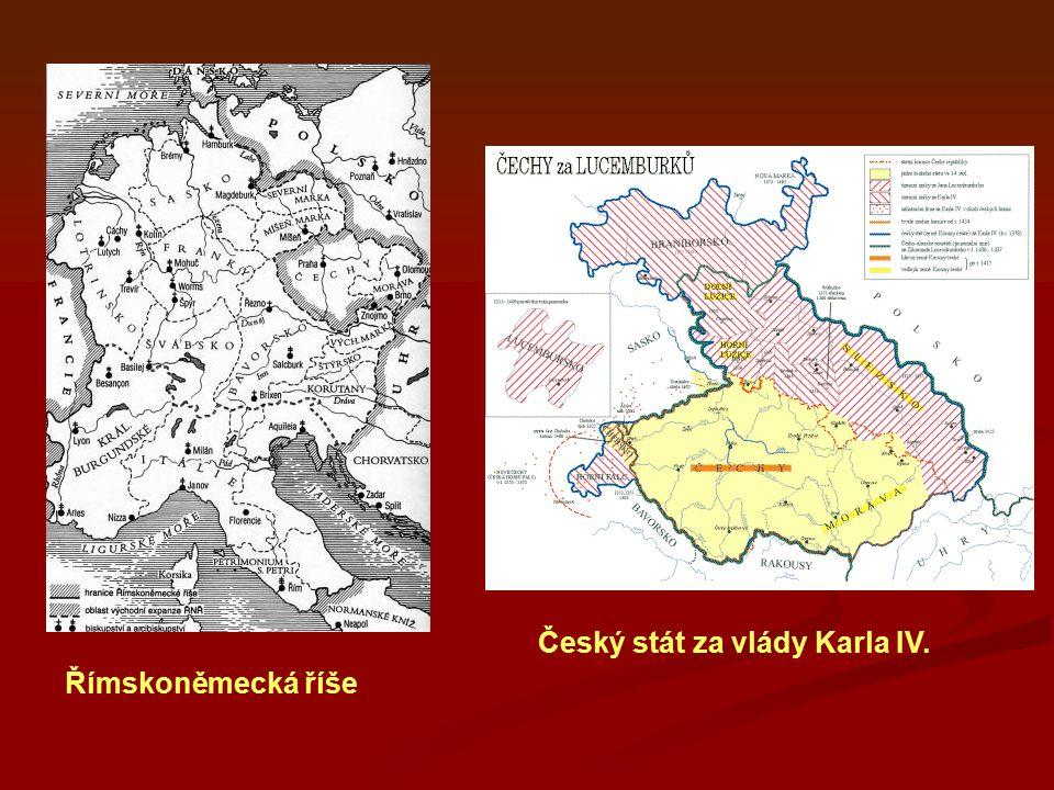Český stát za vlády Karla IV. Římskoněmecká říše