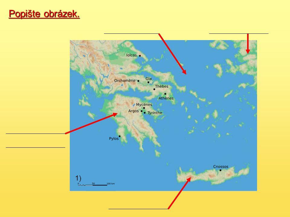 2) Mykénská kultura (1600 -1200 př.n.l.) - název podle hl.