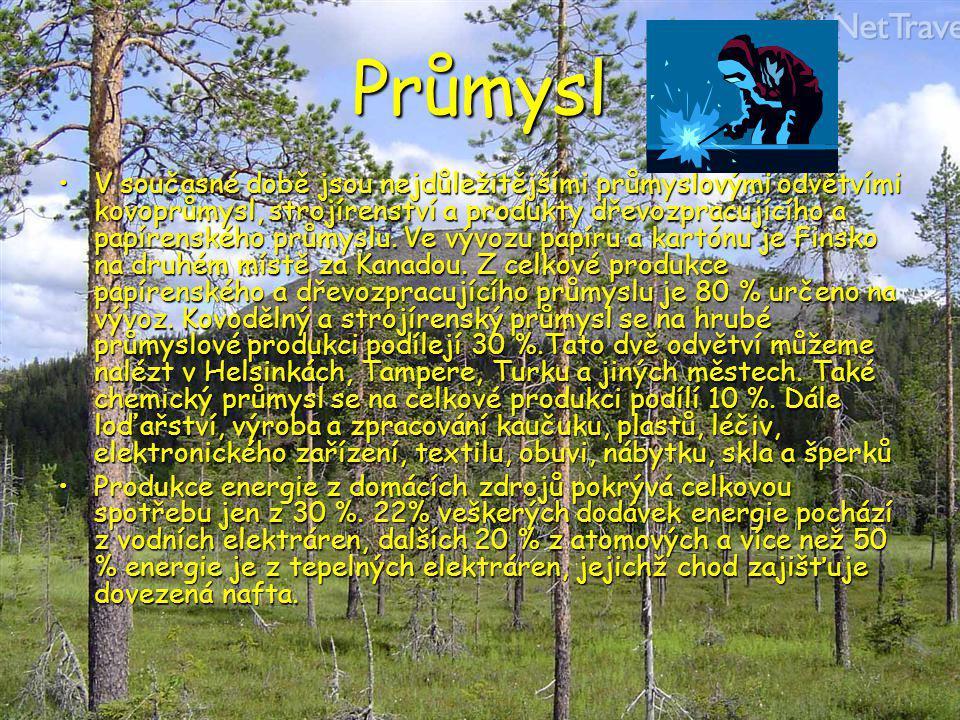Nerostné bohatství Finsko vlastní bohatá ložiska mědi, niklu, železa, stříbra, olova, chromitu, kobaltu, rtuti, vanadu a zinku.