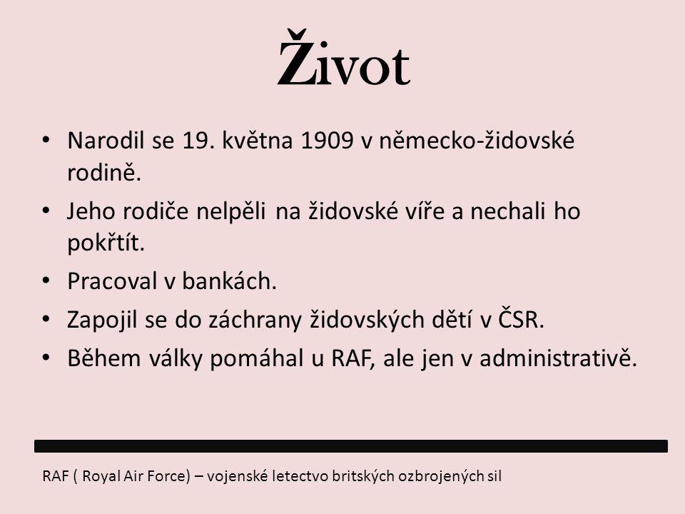 Ž ivot Narodil se 19. května 1909 v německo-židovské rodině. Jeho rodiče nelpěli na židovské víře a nechali ho pokřtít. Pracoval v bankách. Zapojil se