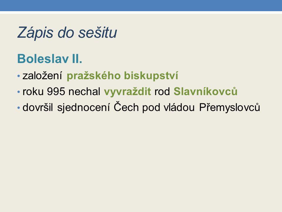 Zápis do sešitu Boleslav II.