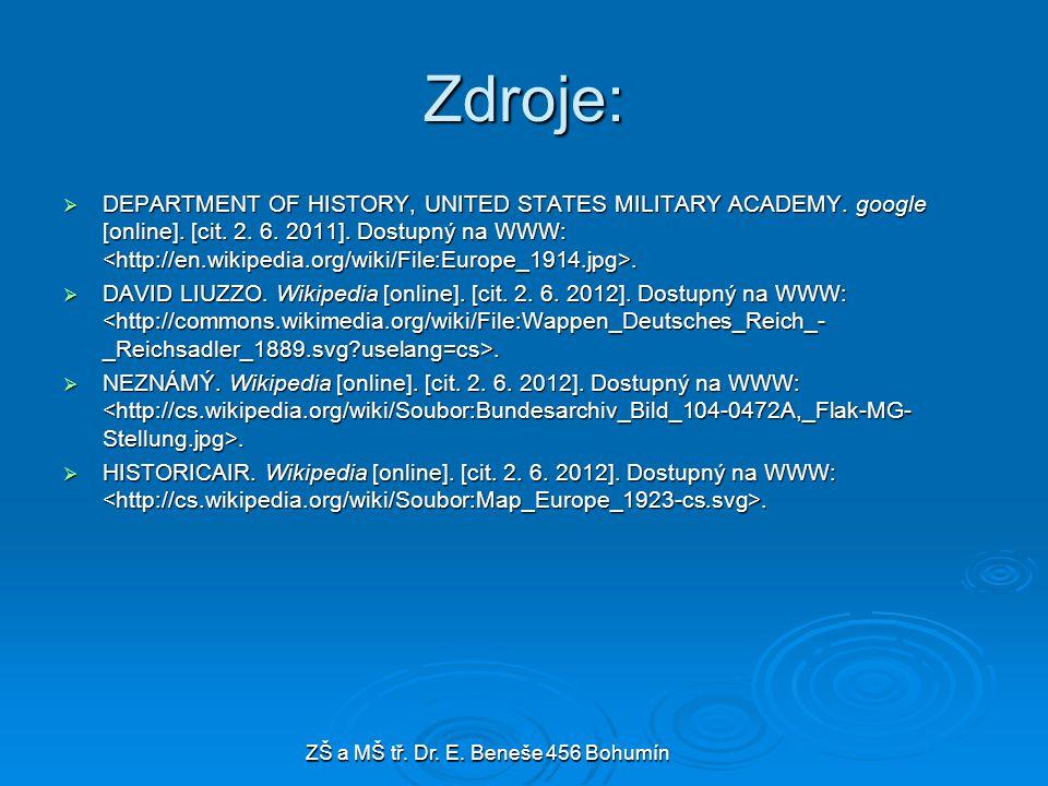 Zdroje:  DEPARTMENT OF HISTORY, UNITED STATES MILITARY ACADEMY. google [online]. [cit. 2. 6. 2011]. Dostupný na WWW:.  DAVID LIUZZO. Wikipedia [onli