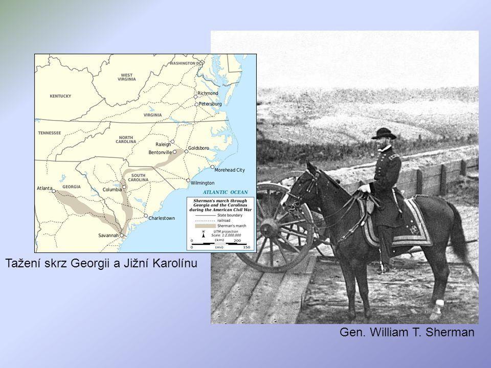 Gen. William T. Sherman Tažení skrz Georgii a Jižní Karolínu