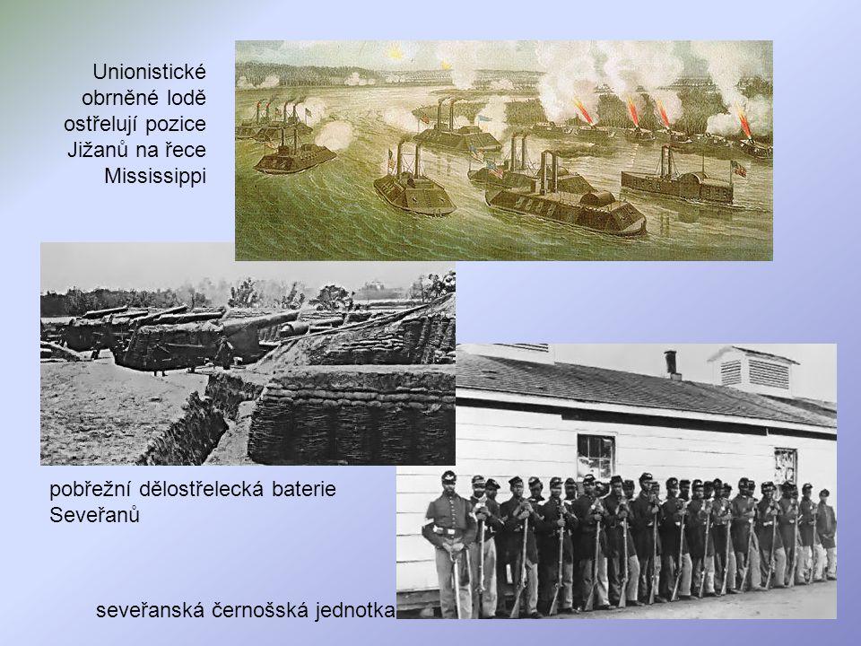 Unionistické obrněné lodě ostřelují pozice Jižanů na řece Mississippi seveřanská černošská jednotka pobřežní dělostřelecká baterie Seveřanů
