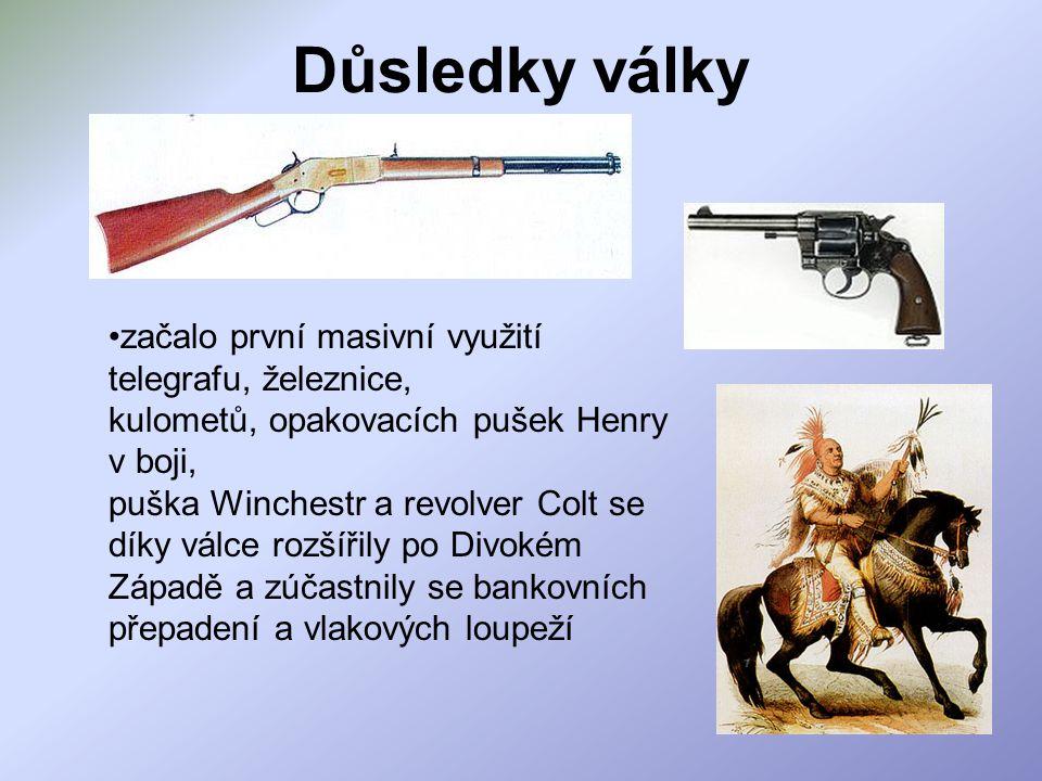 Důsledky války začalo první masivní využití telegrafu, železnice, kulometů, opakovacích pušek Henry v boji, puška Winchestr a revolver Colt se díky vá