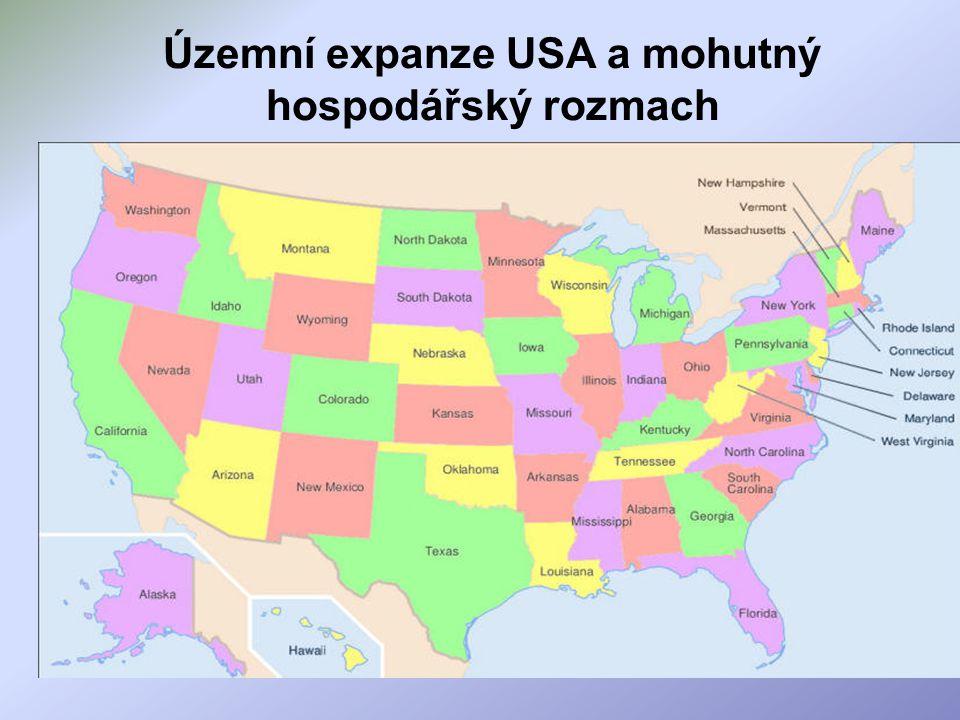Územní expanze USA a mohutný hospodářský rozmach