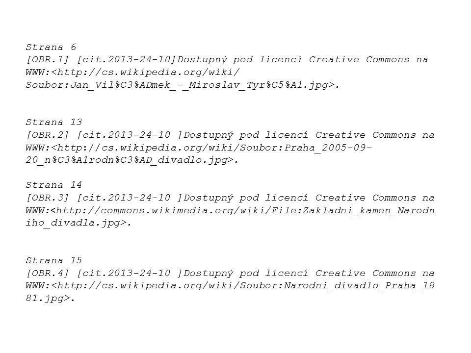 Strana 6 [OBR.1] [cit.2013-24-10]Dostupný pod licencí Creative Commons na WWW:<http://cs.wikipedia.org/wiki/ Soubor:Jan_Vil%C3%ADmek_-_Miroslav_Tyr%C5