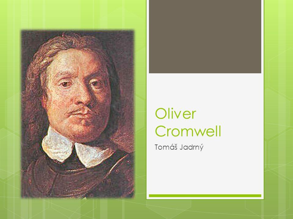 Oliver Cromwell Tomáš Jadrný