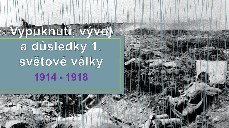 V roce 2014 si připomínáme významné výročí – 100 let od vypuknutí první světové války.