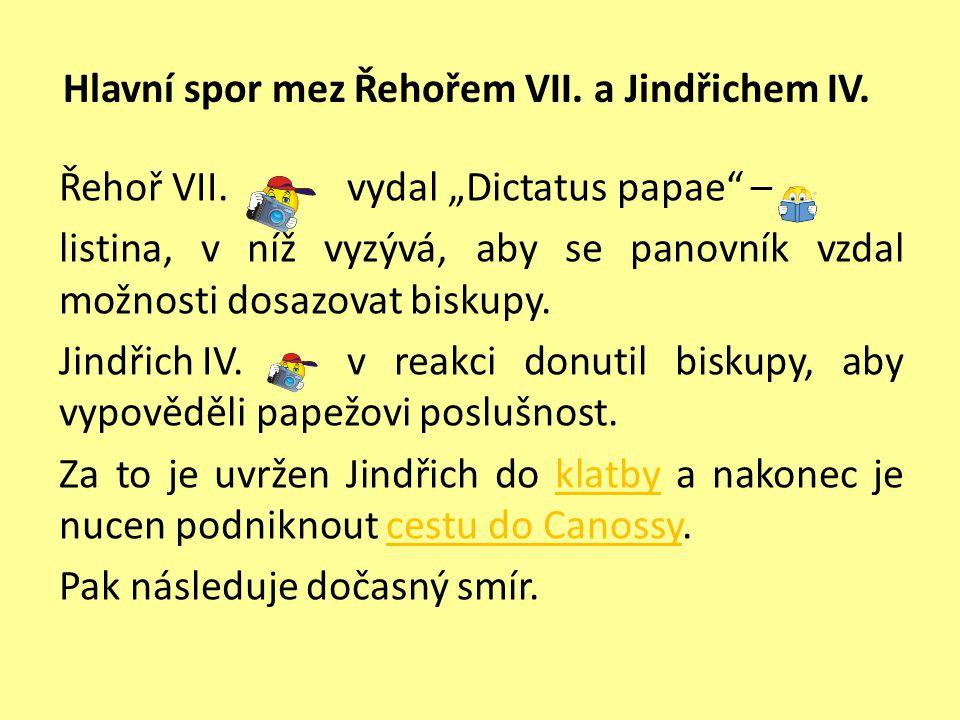 Hlavní spor mez Řehořem VII. a Jindřichem IV. Řehoř VII.