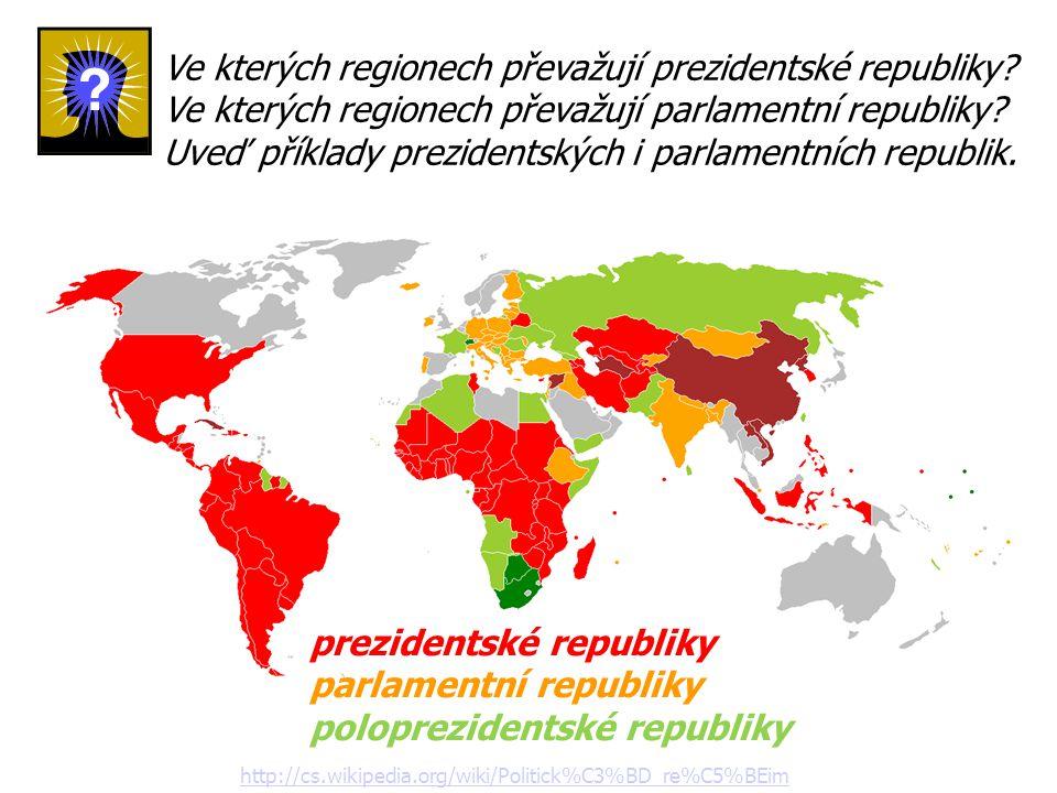Ve kterých regionech převažují prezidentské republiky.
