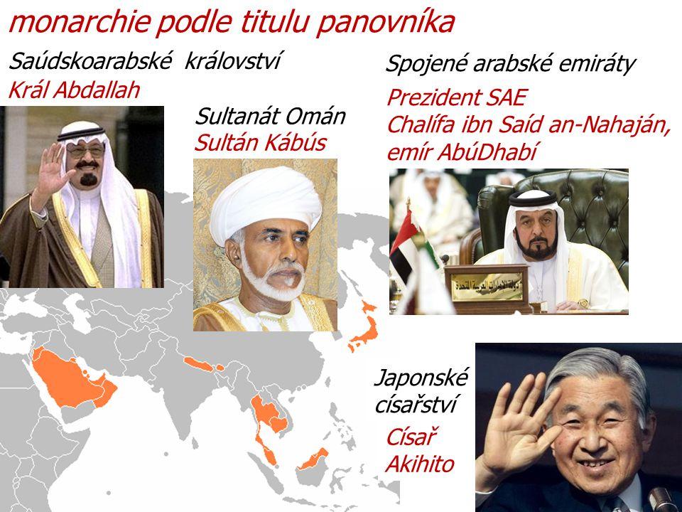 monarchie podle titulu panovníka Saúdskoarabské království Král Abdallah Sultanát Omán Císař Akihito Japonské císařství Sultán Kábús Spojené arabské emiráty Prezident SAE Chalífa ibn Saíd an-Nahaján, emír AbúDhabí