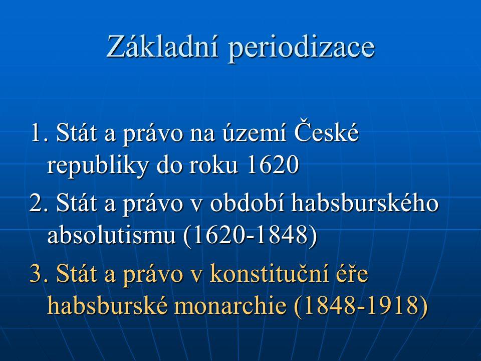 Stát a právo v konstituční éře habsburské monarchie (1848-1918) 1.